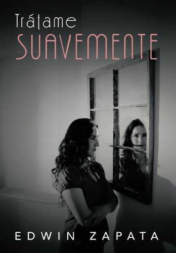9781463342432: Tratame Suavemente (Spanish Edition)