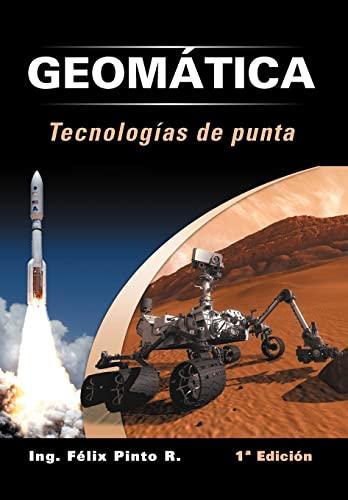 9781463343965: Geomatica Tecnologias de Punta: 1 Edicion