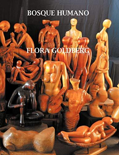 Bosque Humano (Spanish Edition): Goldberg, Flora