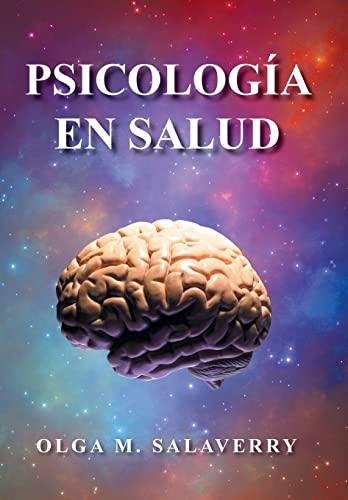Psicologia En Salud: OLGA M. SALAVERRY