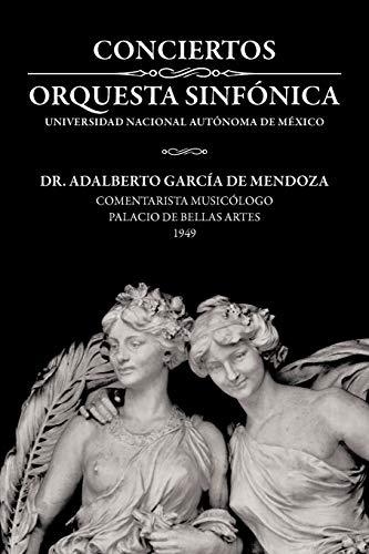 9781463344504: Conciertos Orquesta Sinfónica Universidad Nacional Autónoma De México (Spanish Edition)