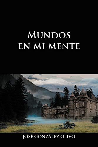 9781463344696: Mundos en mi Mente (Spanish Edition)