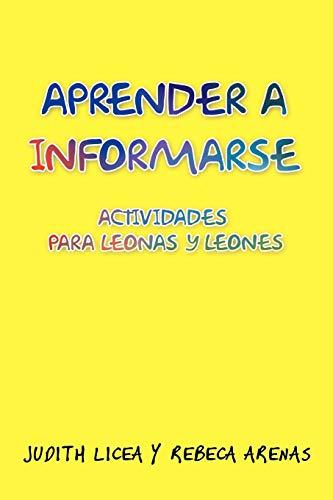 9781463345112: Aprender a Informarse: Actividades Para Leonas y Leones