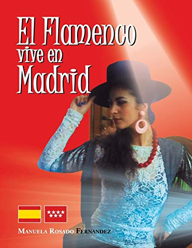 9781463347567: El Flamenco Vive En Madrid