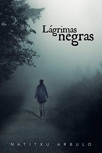 9781463348281: Lagrimas Negras