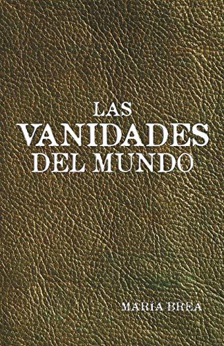 9781463348991: Las vanidades del mundo (Spanish Edition)