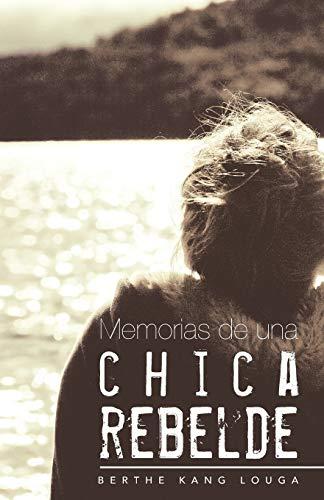 9781463349691: Memorias de una chica rebelde