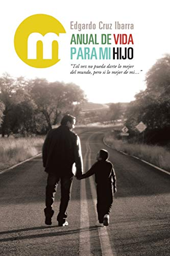 9781463351366: Manual De Vida Para Mi Hijo (Spanish Edition)