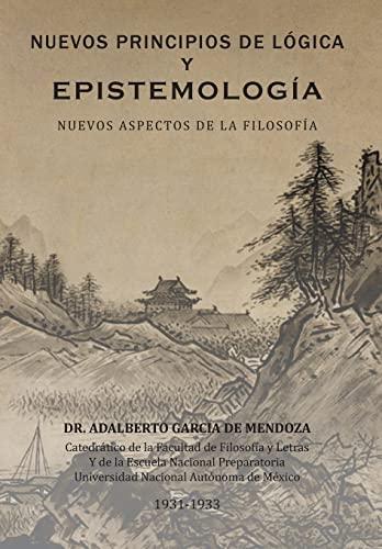 9781463351489: Nuevos Principios de Logica y Epistemologia: Nuevos Aspectos de La Filosofia