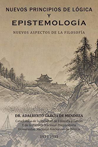 9781463351533: Nuevos Principios de Logica y Epistemologia: Nuevos Aspectos de La Filosofia