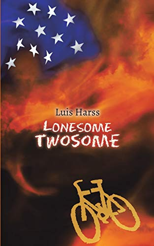 Lonesome Twosome: Luis Harss