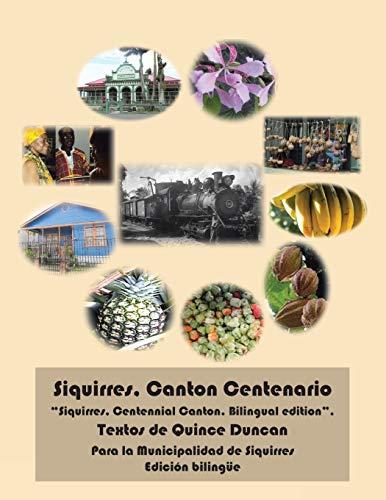 9781463356828: Siquirres, Canton Centenario: Diafragma de La Provincia Limonense