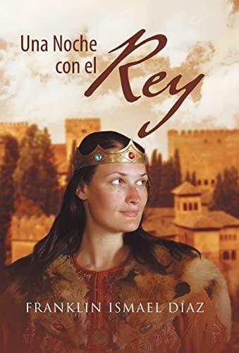 9781463357726: Una Noche Con El Rey