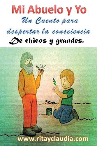 Mi Abuelo y Yo (Paperback): Rita M, Claudia