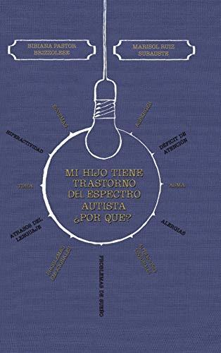 9781463360153: Mi Hijo Tiene Trastorno del Espectro Autista Por Que?