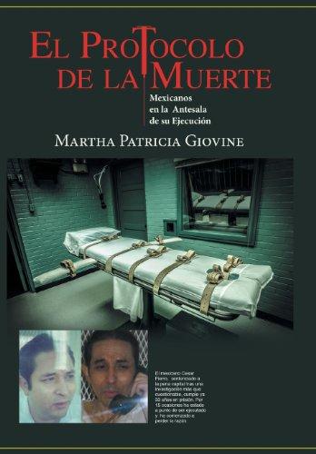 9781463361570: El Protocolo de La Muerte: Mexicanos En La Antesala de Su Ejecucion (Spanish Edition)