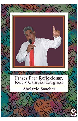 9781463361747: Frases Para Reflixionar, Reir y Cambiar Enigmas