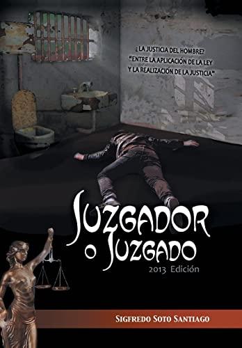 Juzgador O Juzgado: Sigfredo Soto