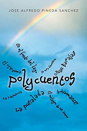 9781463362775: Polycuentos (Spanish Edition)