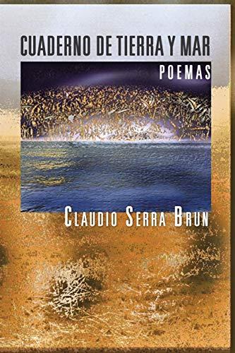 Cuaderno de Tierra y Mar (Paperback): Claudio Serra Brun
