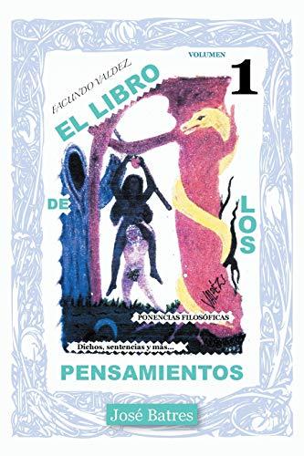 9781463364298: El Libro de los Pensamientos: Dichos, Sentencias y Más . . . (Spanish Edition)