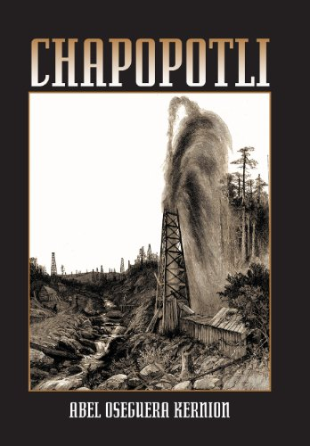 Chapopotli (Hardback or Cased Book): Kernion, Abel Oseguera