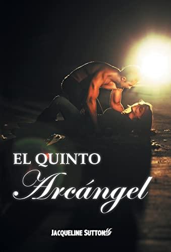 9781463366117: El Quinto Arcangel (Spanish Edition)