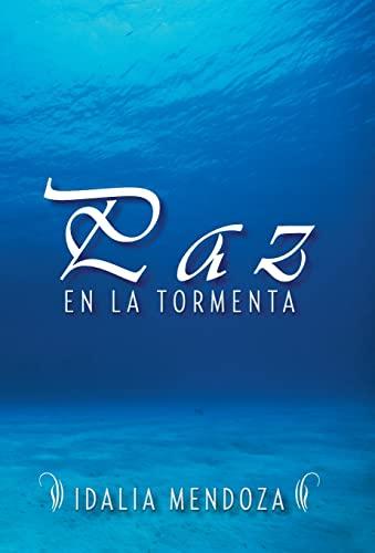 9781463366476: Paz En La Tormenta (Spanish Edition)