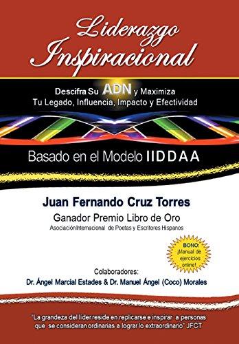 9781463366964: Liderazgo Inspiracional: Descifra Su Adn y Maximiza Tu Legado, Influencia, Impacto y Efectividad