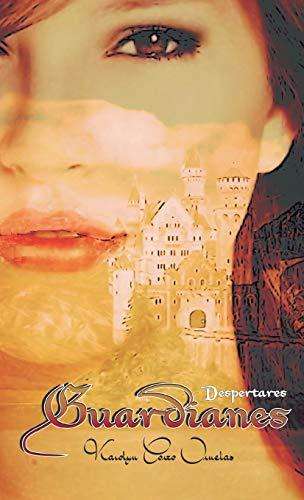9781463367060: Guardianes: Despertares (Spanish Edition)