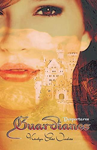 9781463367084: Guardianes: Despertares (Spanish Edition)
