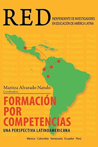 9781463367152: Formacion Por Competencias: Una Perspectiva Latinoamericana