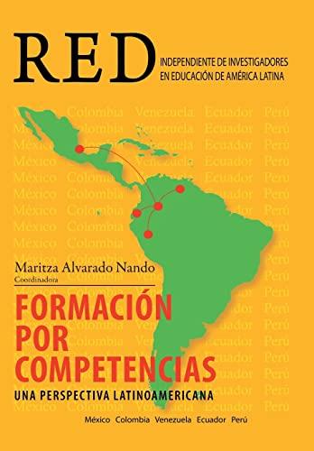 9781463367169: Formacion Por Competencias: Una Perspectiva Latinoamericana