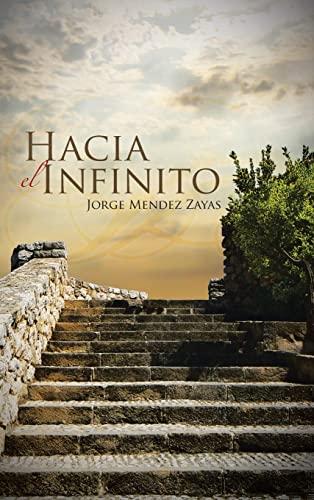 Hacia El Infinito: Jorge Mendez