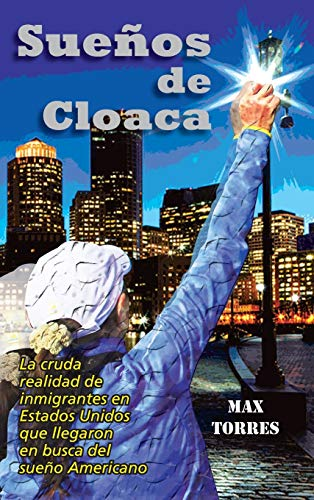 Suenos de Cloaca: Maximo Torres