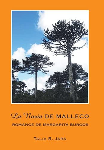 La Novia de Malleco: Romance de Margarita Burgos: Talia R. Jara
