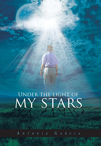 Under the Light of My Stars: Antonia Garcia