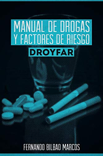 9781463373498: Manual De Drogas Y Factores De Riesgo Droyfar (Spanish Edition)