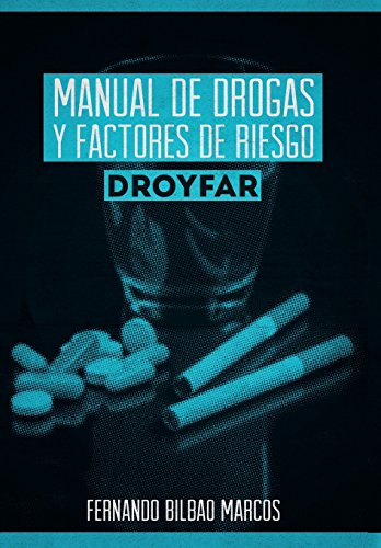 9781463373504: Manual de Drogas y Factores de Riesgo Droyfar (Spanish Edition)