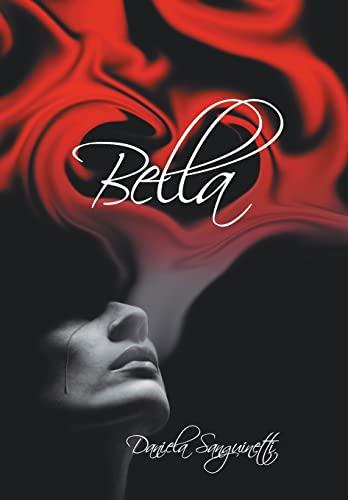 9781463376963: Bella (Spanish Edition)