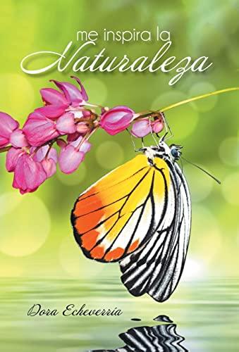9781463384579: Me Inspira La Naturaleza