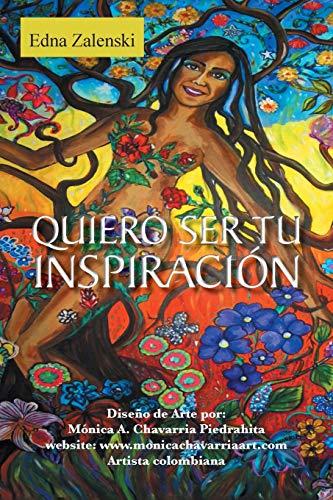 9781463386481: Quiero ser tu inspiración (Spanish Edition)