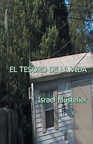 9781463389031: El tesoro de la vida (Spanish Edition)