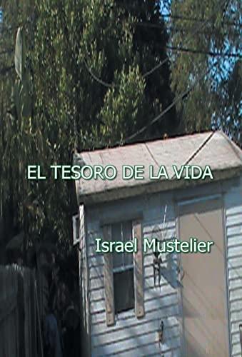 9781463389048: El Tesoro de La Vida (Spanish Edition)