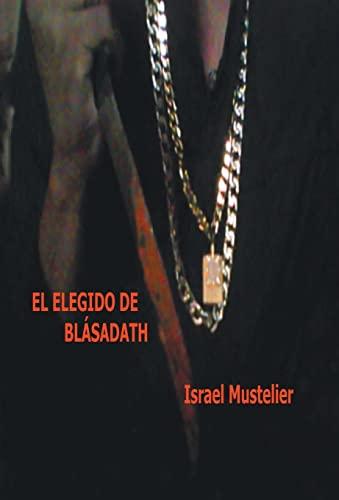 9781463389079: El Elegido de Blasadath