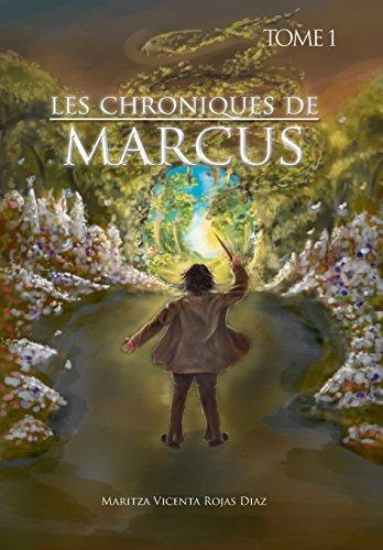 9781463389949: Les Chroniques de Marcus - Tome 1 (French Edition)