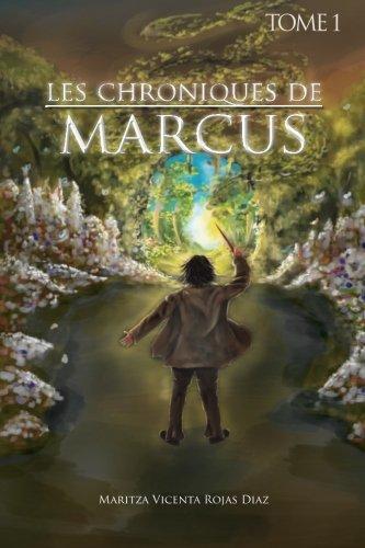 9781463389963: Les Chroniques De Marcus Tome 1 (French Edition)