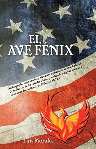 9781463390587: El Ave Fenix