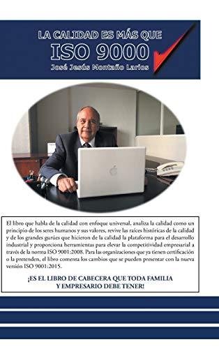 9781463391775: La calidad es más que ISO 9000 (Spanish Edition)