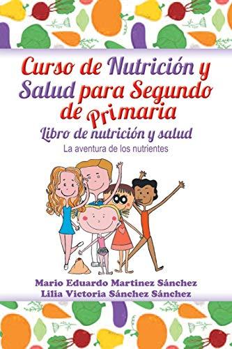 Curso de Nutricion y Salud Para Segundo: Mario E Martinez,